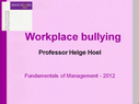 Preview image for video: Workplace Bullying-14.12.12